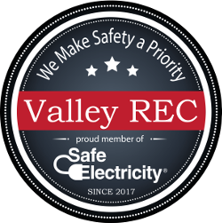 We Make Safety a Priority. Valley REC. Proud member of Safe Electricity® since 2017.